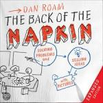 The back of the napkin, Dan Roam